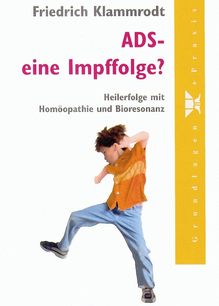 Friedrich Klammrodt - ADS - eine Impffolge?