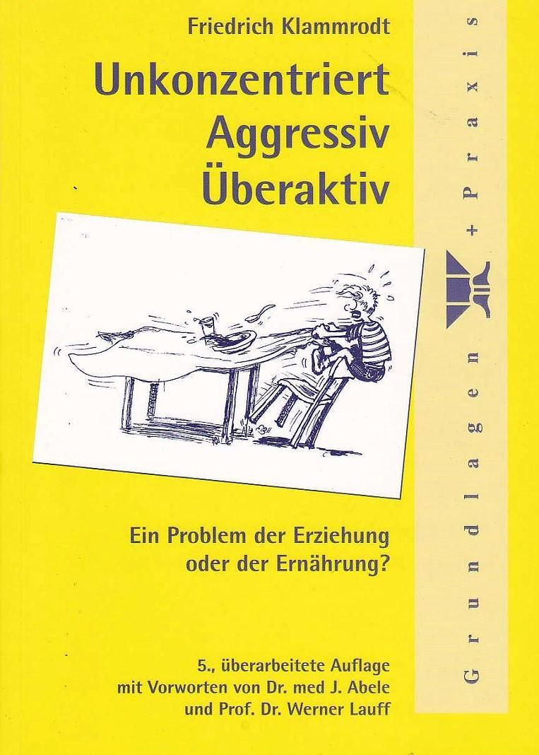 Friedrich Klammrodt - Unkonzentriert, Aggressiv, Überaktiv